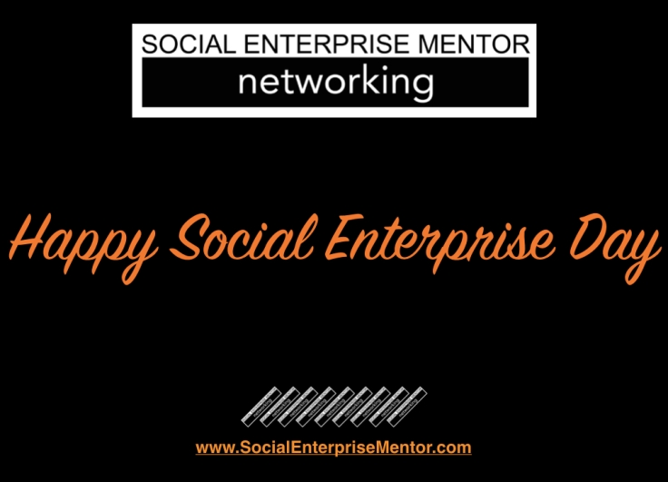 Happy Social Enterprise Day